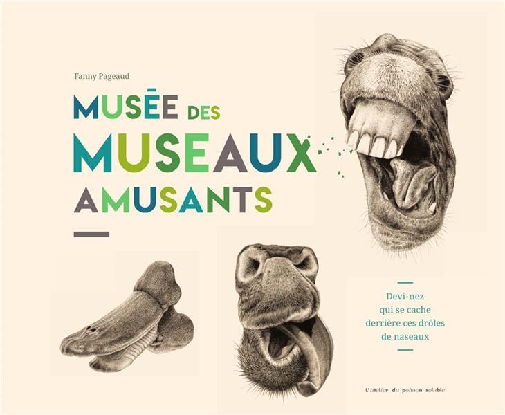MUSEE DES MUSEAUX AMUSANTS