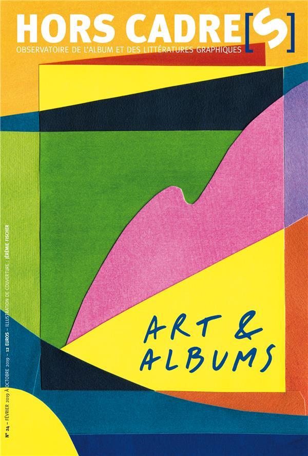HORS CADRE(S) N.24  -  ART et ALBUMS