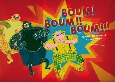 BOUM ! BOUM !! BOUM !!!