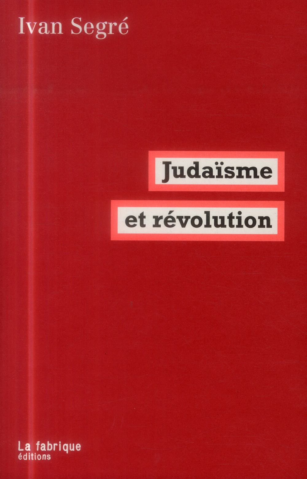 JUDAISME ET REVOLUTION