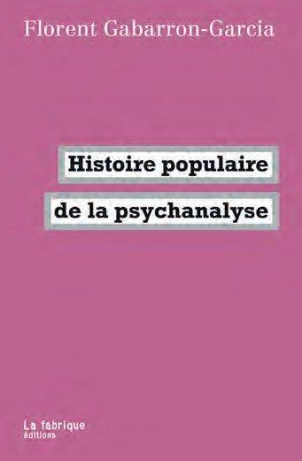 HISTOIRE POPULAIRE DE LA PSYCHANALYSE