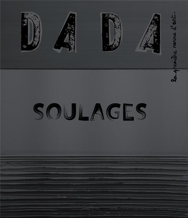 REVUE DADA N.242  -  SOULAGES