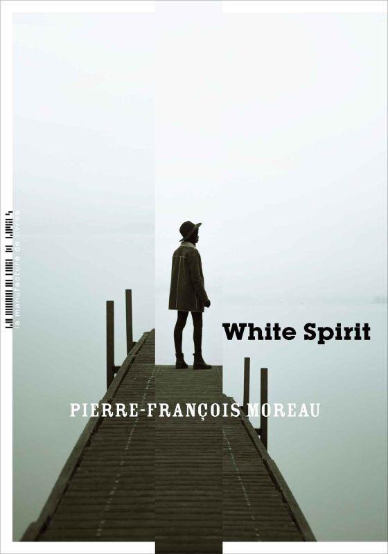 WHITE SPIRIT MOREAU PIERRE FRANCO MANUFACTURE LIV