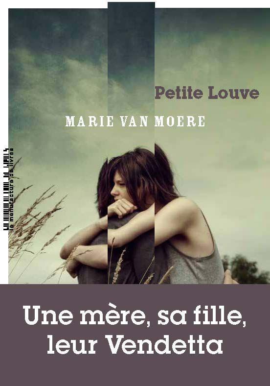 PETITE LOUVE VAN MOERE, MARIE MANUFACTURE LIV