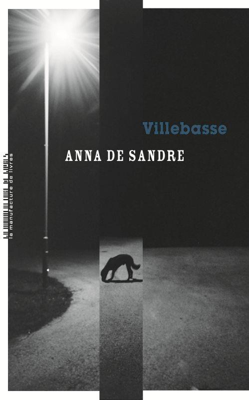 VILLEBASSE SANDRE, ANNA DE MANUFACTURE LIV