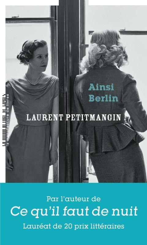 AINSI BERLIN PETITMANGIN LAURENT MANUFACTURE LIV