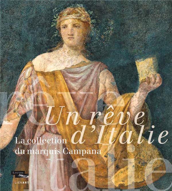 UN REVE D-ITALIE LA COLLECTION COLLECTIF LIENART
