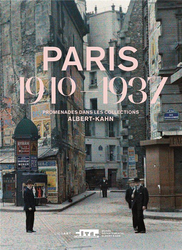 PARIS 1910 1937     PROMENADES DANS LES COLLECTIONS ALBERT KAHN