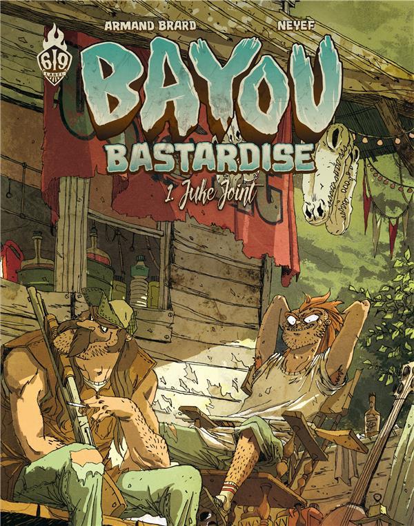 Bayou bastardise Juke joint Vol.1 Neyef Ankama