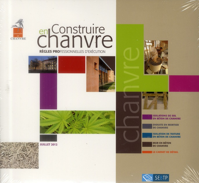 CHANVRE. REGLES PROFESSIONNELLES D'EXECUTION 4 REGLES PROFESSIONNELLES.1 GUIDE I - JUILLET 2012. 4 R COLELCTIF SEBTP