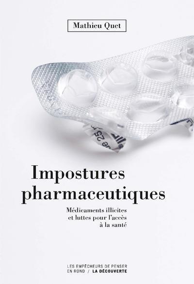 IMPOSTURES PHARMACEUTIQUES     MEDICAMENTS ILLICITES ET LUTTES POUR L'ACCES A LA SANTE