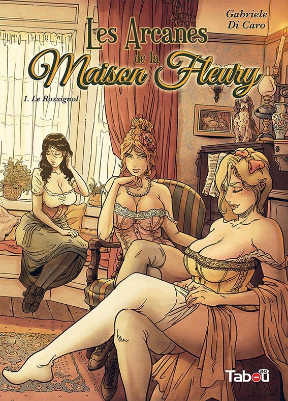 LES ARCANES DE LA MAISON FLEURY T.1 - LE ROSSIGNOL DI CARO, GABRIELE TABOU