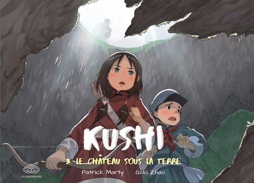 KUSHI T.3  -  LE CHATEAU SOUS LA TERRE