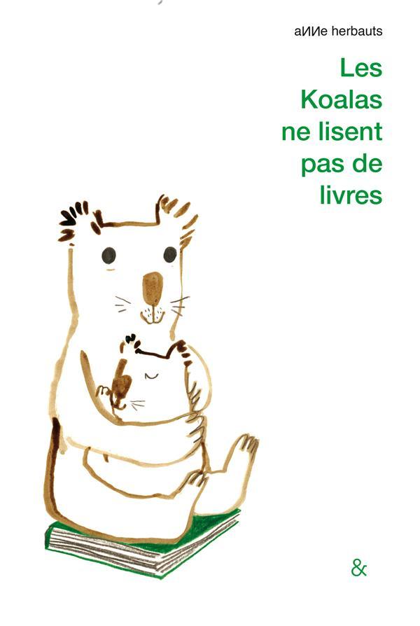 LES KOALAS NE LISENT PAS DE LIVRES