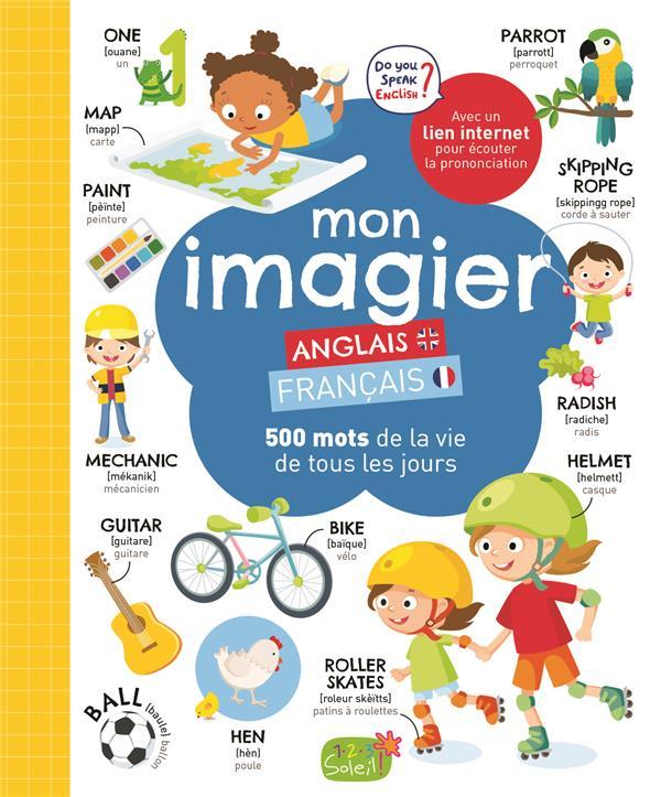 MON IMAGIER ANGLAISFRANCAIS  -  500 MOTS DE LA VIE DE TOUS LES JOURS