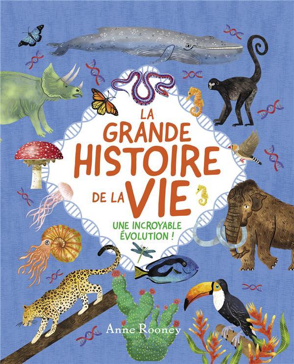 LA GRANDE HISTOIRE DE LA VIE