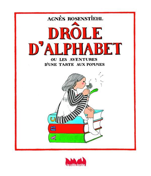 DROLE D'ALPHABET  -  LES AVENTURES D'UNE TARTE AUX POMMES