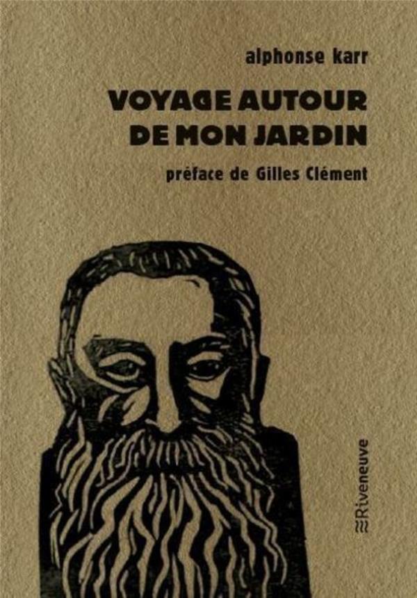 VOYAGE AUTOUR DE MON JARDIN KARR/CLEMENT RIVENEUVE