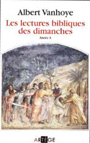 LECTURES BIBLIQUES DES DIMANCHES, ANNEE A