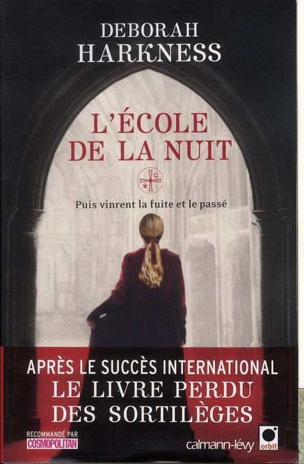 L'ECOLE DE LA NUIT HARKNESS DEBORAH ORBIT