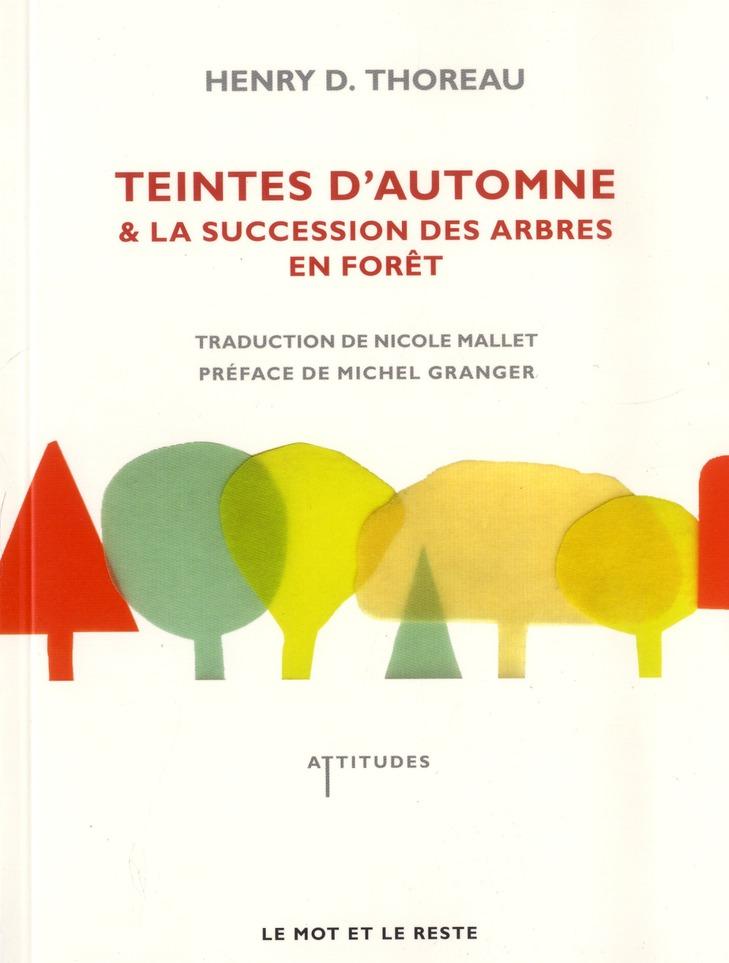 TEINTES D'AUTOMNE & LA SUCCESSION DES ARBRES EN FORET