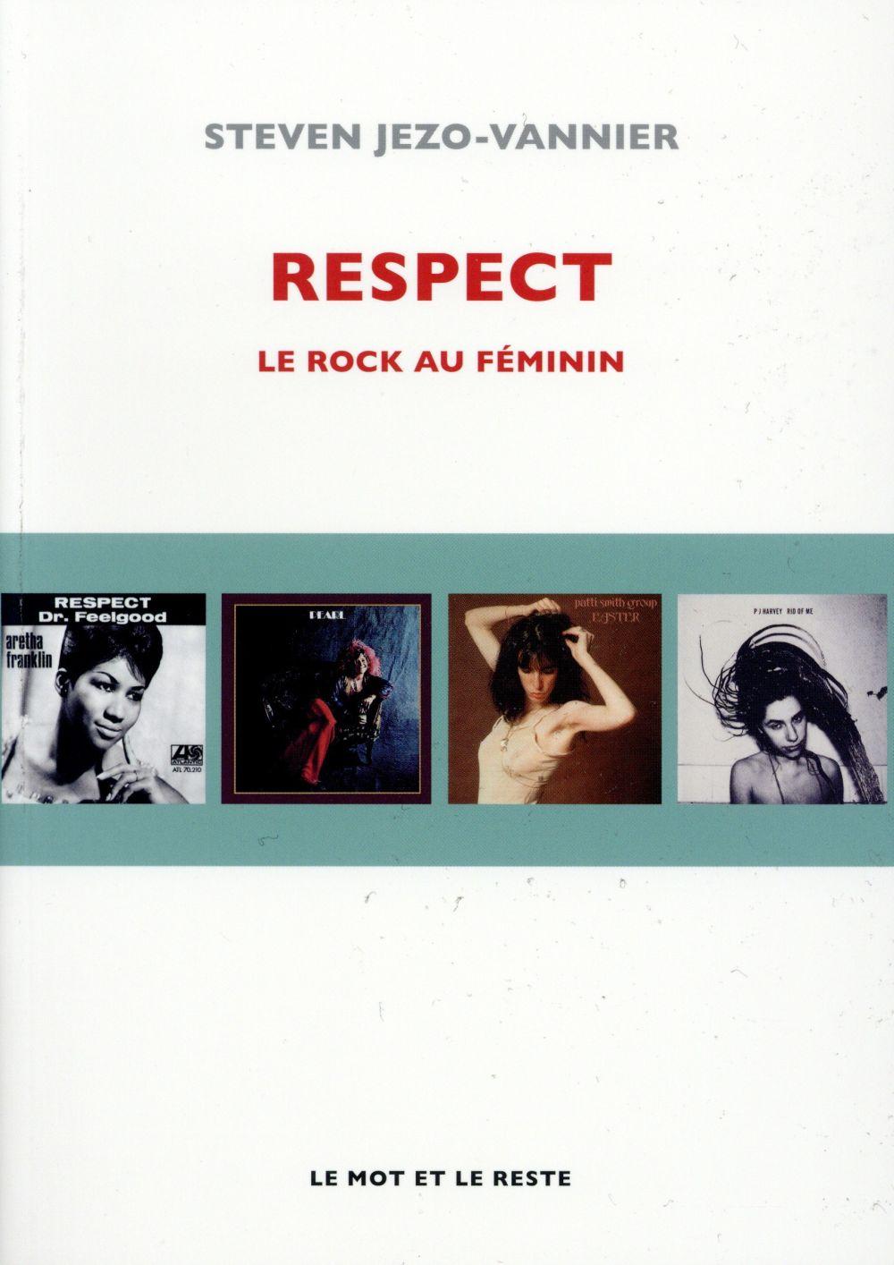 RESPECT - LE ROCK AU FEMININ