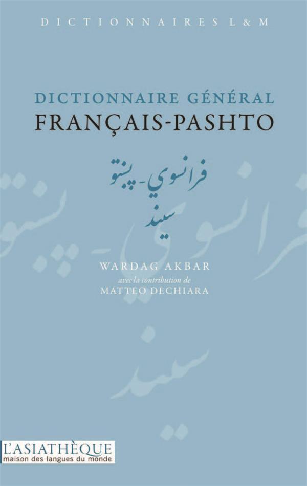 DICTIONNAIRE GENERAL FRANCAIS PASHTO