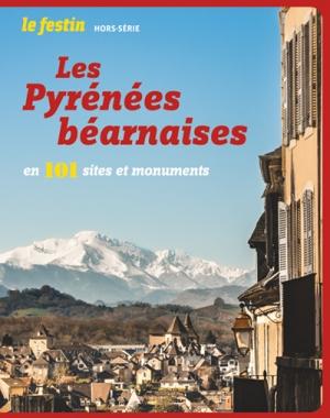 LES PYRENEES BEARNAISES EN 101 SITES ET MONUMENTS COLLECTIF le Festin