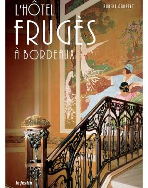 L'HOTEL FRUGES A BORDEAUX