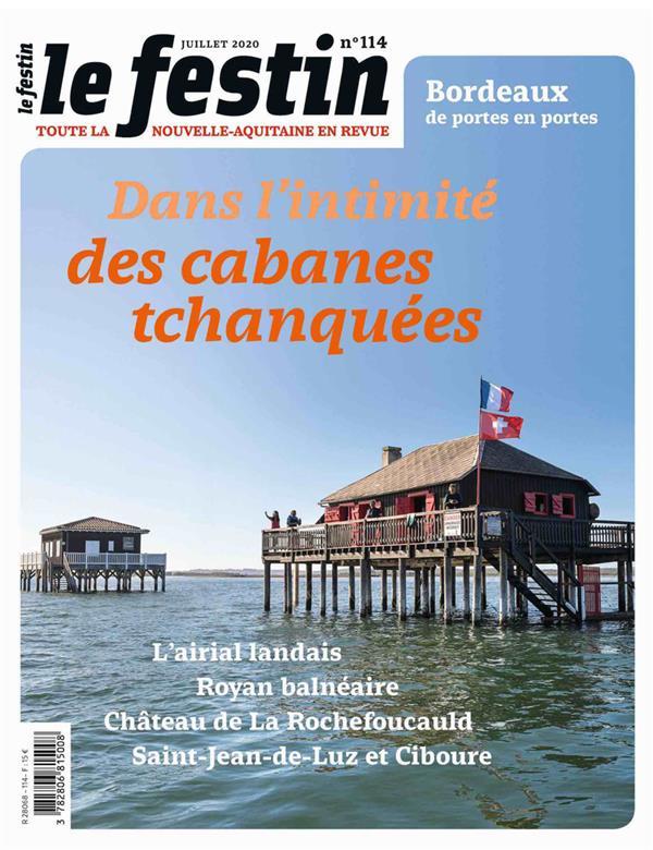 REVUE LE FESTIN N.114  -  DANS L'INTIMITE DES CABANES TCHANQUEES COLLECTIF FESTIN