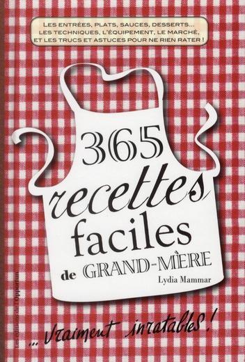 500 RECETTES FACILES DE GRAND-MERE MAMMAR LYDIA OPPORTUN
