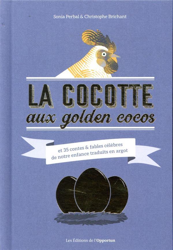 LA COCOTTE AUX GOLDEN COCOS