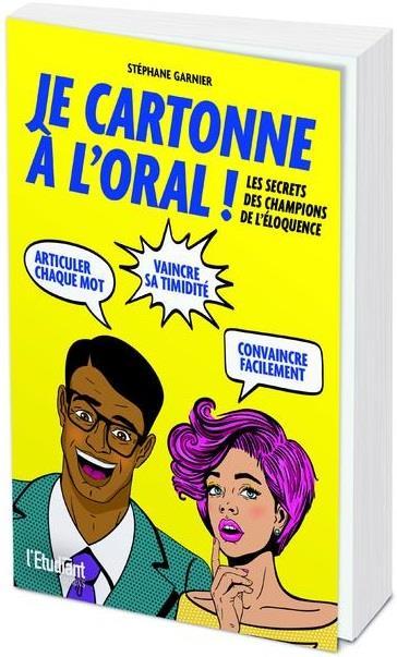 JE CARTONNE A L'ORAL GARNIER, STEPHANE OPPORTUN