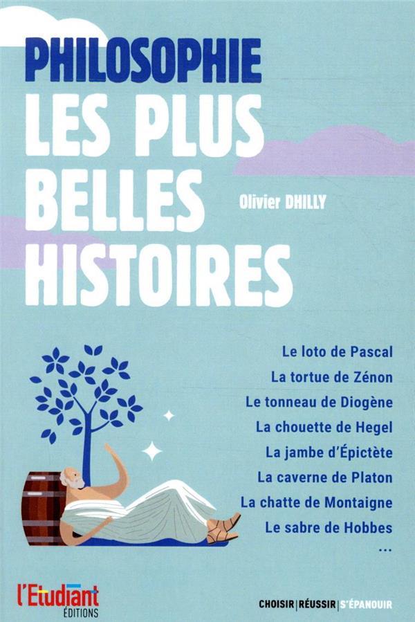 PHILOSOPHIE  -  LES PLUS BELLES HISTOIRES