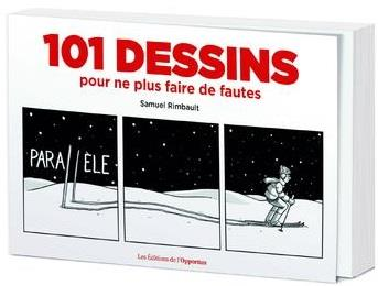 101 DESSINS POUR NE PLUS FAIRE DE FAUTES RIMBAULT SAMUEL OPPORTUN