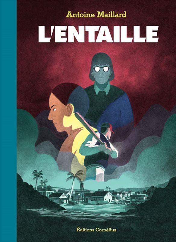 L'ENTAILLE ANTOINE MAILLARD CORNELIUS