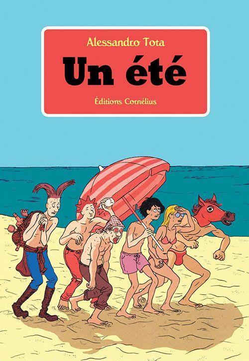 UN ETE TOTA, ALESSANDRO CORNELIUS