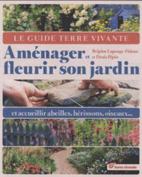 AMENAGER ET FLEURIR SON JARDIN - Librairie Martelle