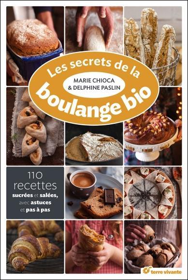 Les Secrets De La Boulange Bio