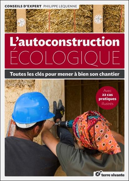 L' AUTOCONSTRUCTION ECOLOGIQUE