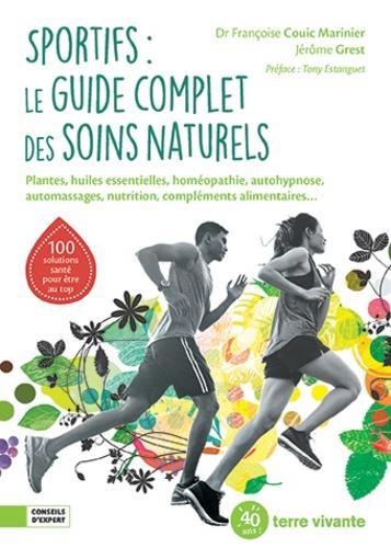 SPORTIFS : LE GUIDE COMPLET DES SOINS NATURELS COUIC MARINIER F. TERRE VIVANTE