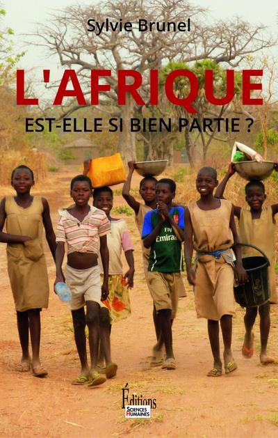 L'AFRIQUE EST-ELLE SI BIEN PARTIE ?