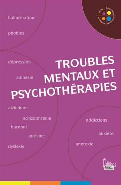 TROUBLES MENTAUX ET PSYCHOTHERAPIES MARMION JEAN-FRANCOI Sciences humaines éditions