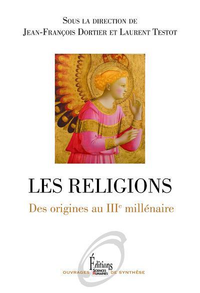 LES RELIGIONS  -  DES ORIGINES AU IIIE MILLENAIRE