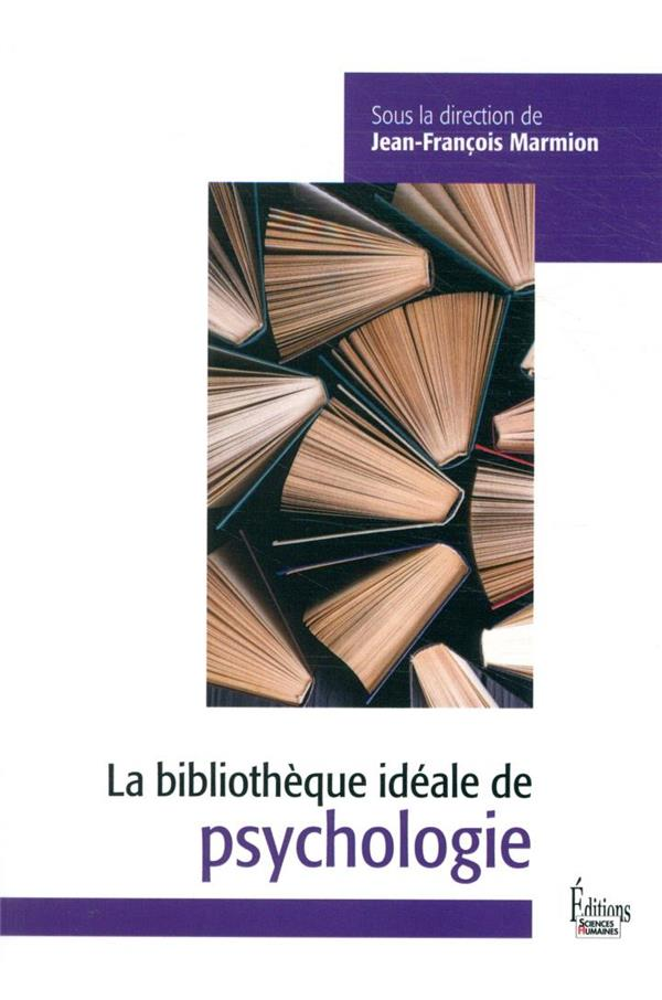LA BIBLIOTHEQUE IDEALE DE PSYCHOLOGIE