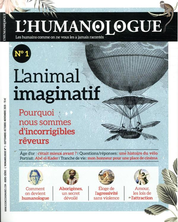 L'HUMANOLOGUE N.1  -  L'ANIMAL IMAGINATIF DORTIER J-F. SCIENCES HUMAIN