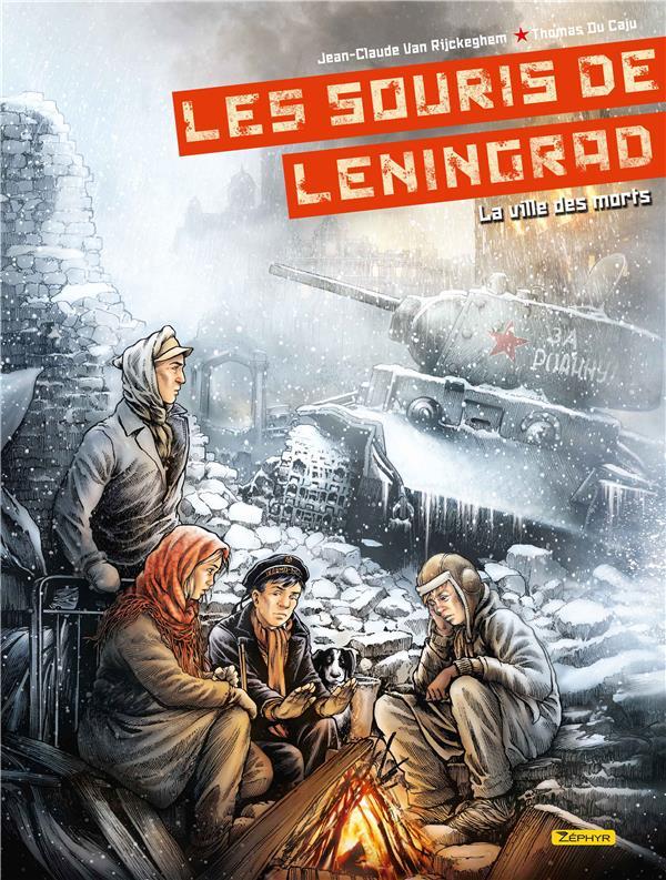 LES SOURIS DE LENINGRAD  - TOM VAN RIJCKEGHEM JEAN- ZEPHYR
