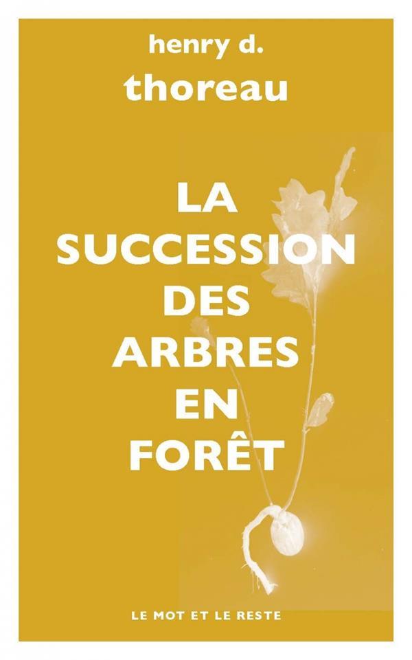 LA SUCCESSION DES ARBRES EN FORET