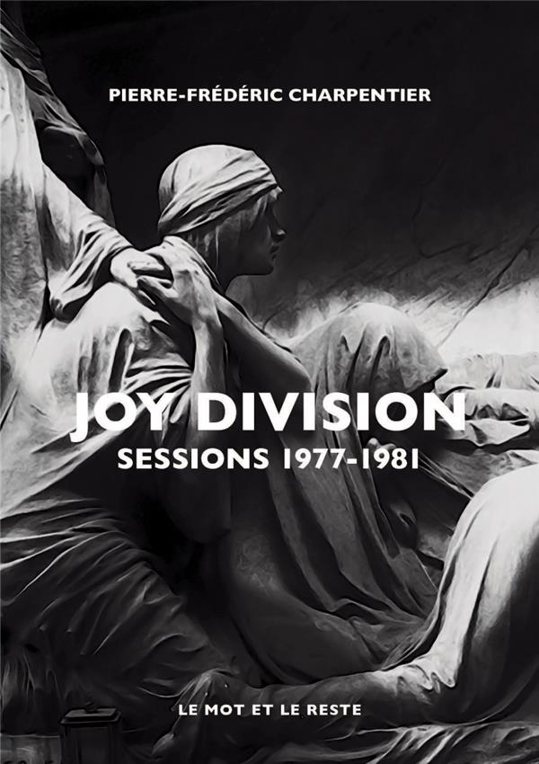 JOY DIVISION  -  SESSIONS 1977-1981
