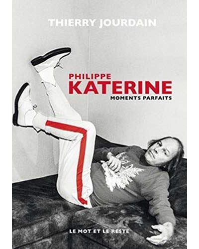 PHILIPPE KATERINE  -  MOMENTS PARFAITS